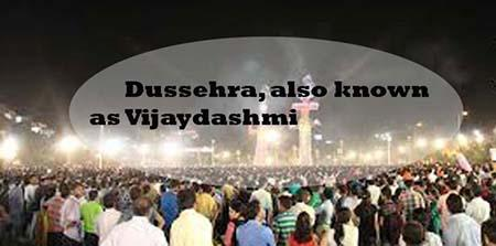 Dussehra, Also Known as Vijaydashmi