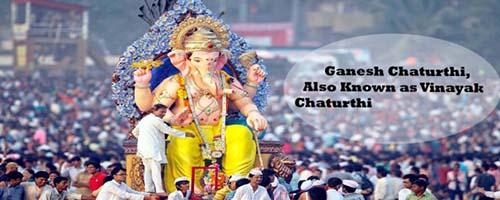 Ganesh Chaturthi, Also Known as Vinayak Chaturthi