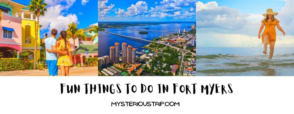 Fun Things to Do in Fort Myers